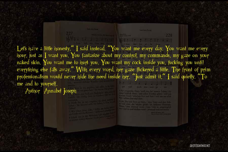 I Would Never Hurt You Quotes By Annabel Joseph
