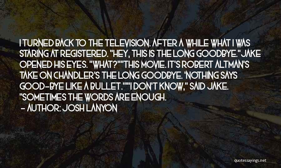 I Would Take A Bullet For You Quotes By Josh Lanyon