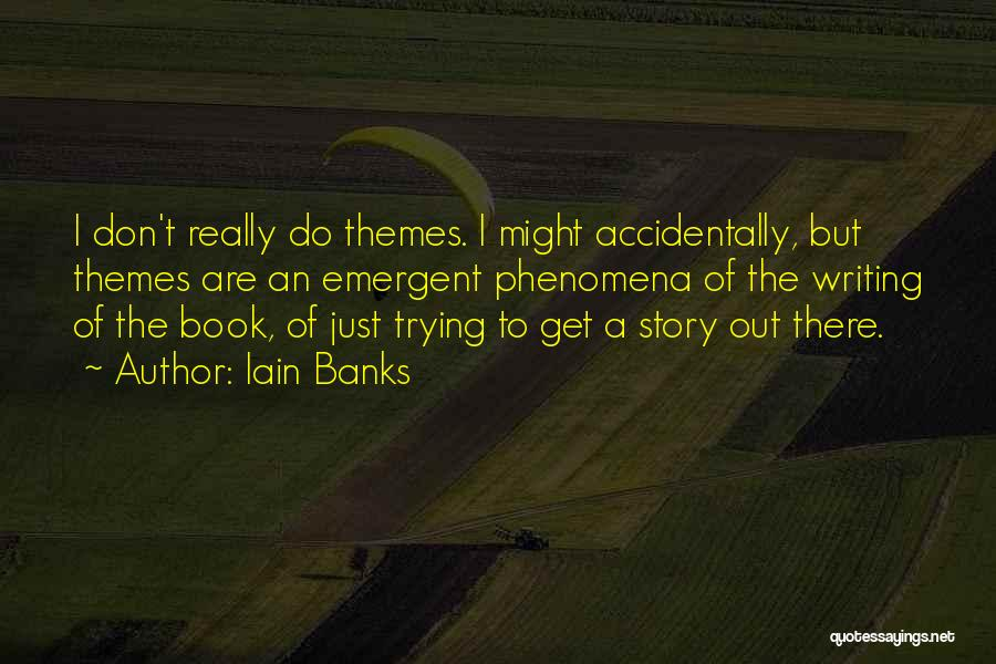 Iain M Banks Book Quotes By Iain Banks