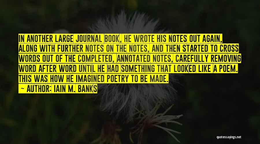 Iain M Banks Book Quotes By Iain M. Banks