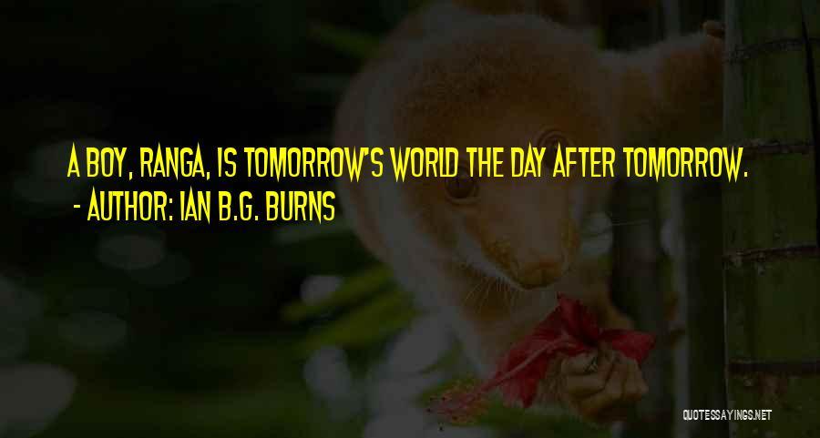 Ian B.G. Burns Quotes 1057738