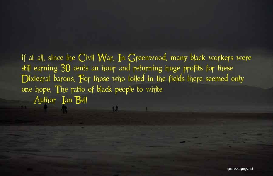 Ian Bell Quotes 174295