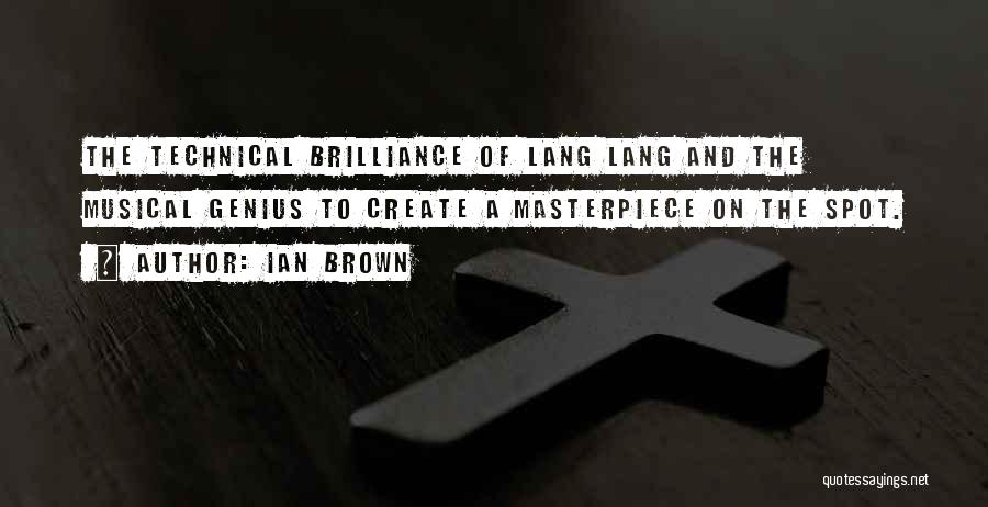 Ian Brown Quotes 367674