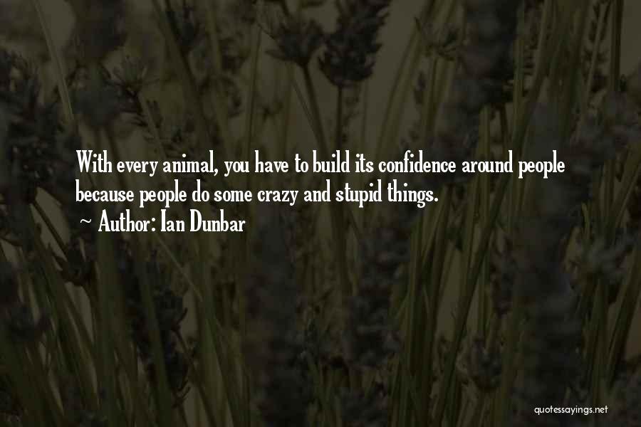 Ian Dunbar Quotes 1669715
