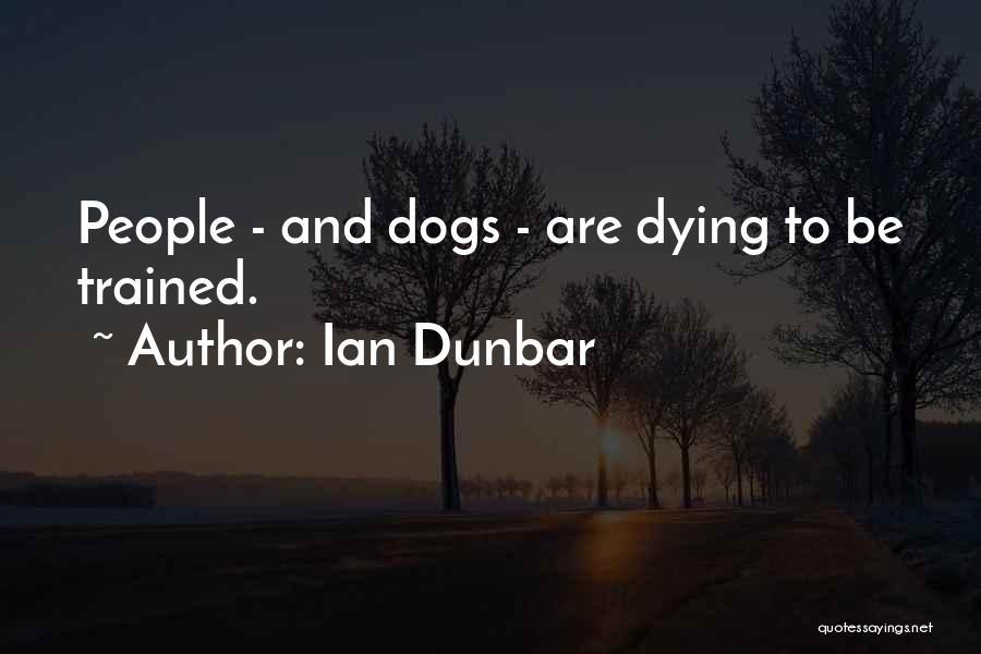 Ian Dunbar Quotes 371081