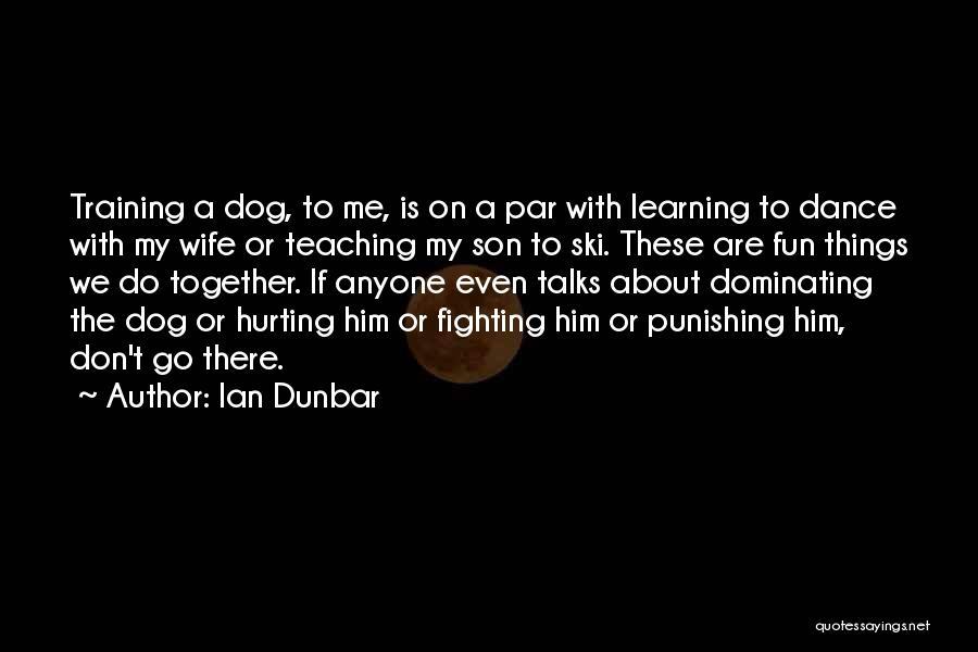 Ian Dunbar Quotes 755417