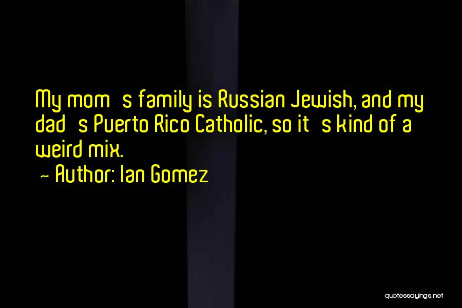 Ian Gomez Quotes 1633727