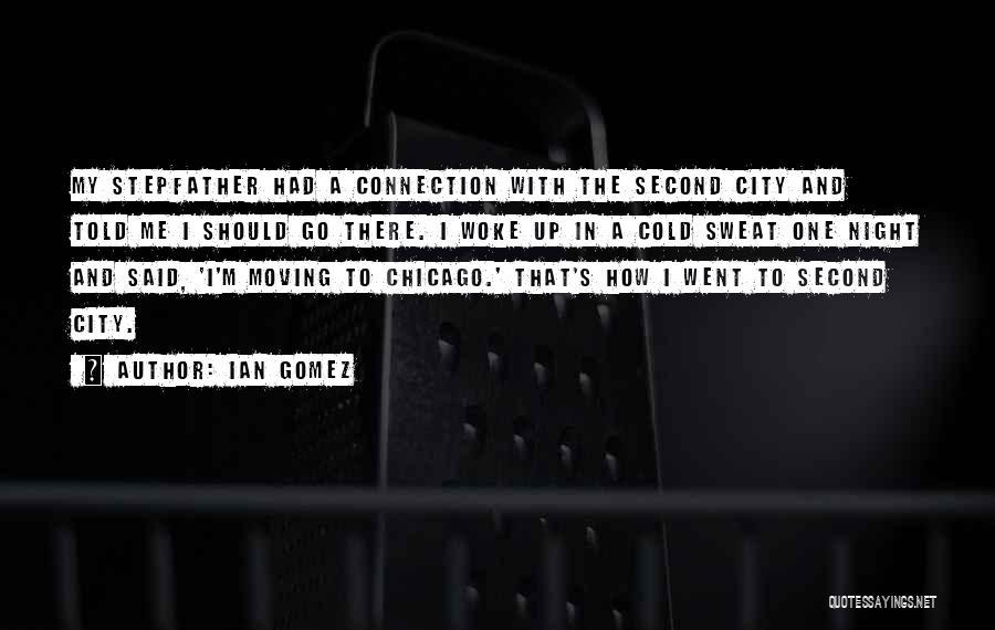 Ian Gomez Quotes 2230216