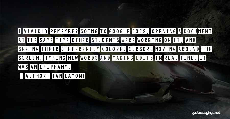 Ian Lamont Quotes 1048664