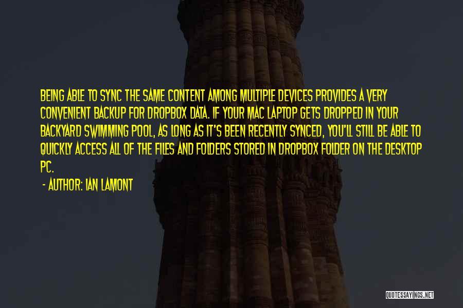 Ian Lamont Quotes 167983