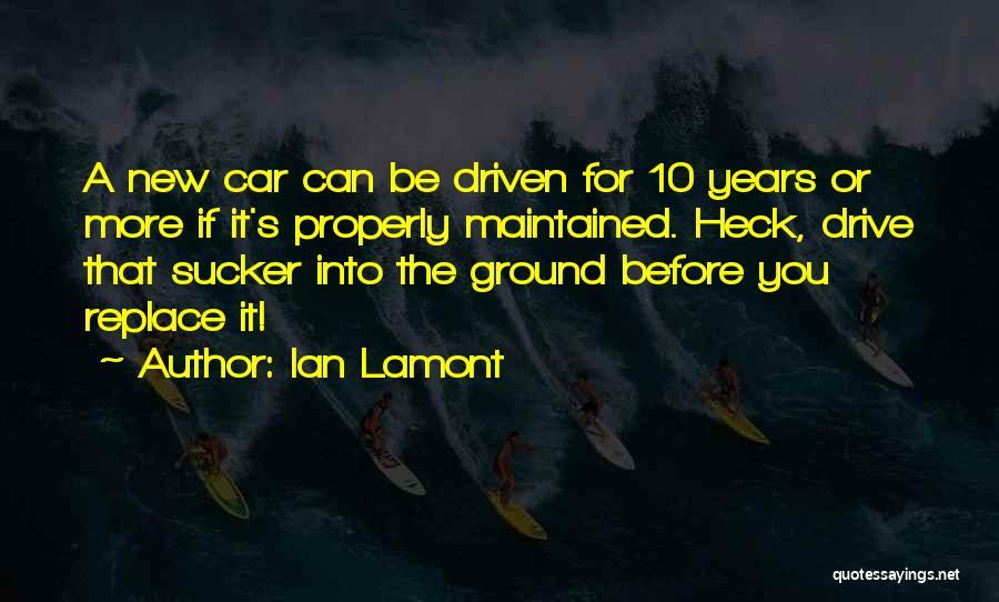 Ian Lamont Quotes 2065939