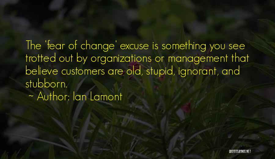 Ian Lamont Quotes 660819
