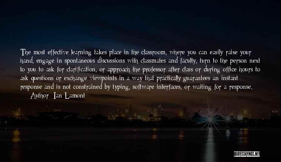 Ian Lamont Quotes 739702
