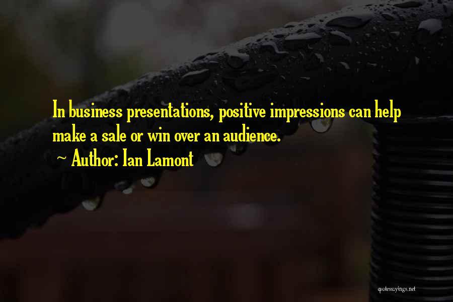 Ian Lamont Quotes 88013