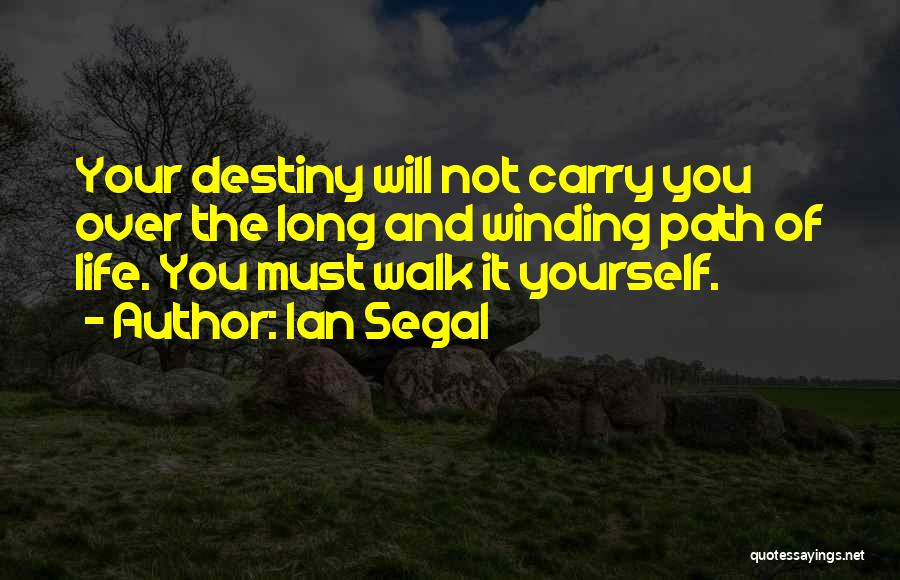 Ian Segal Quotes 1771535