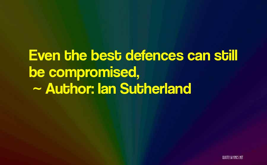Ian Sutherland Quotes 976672