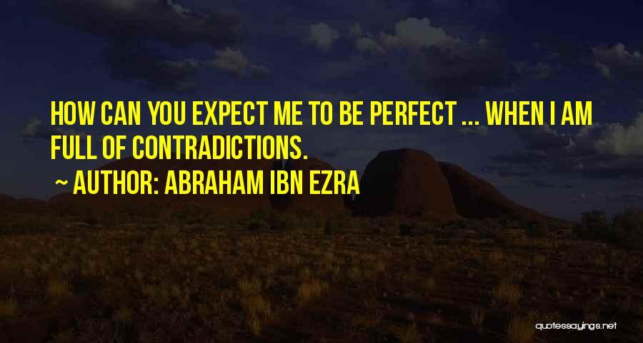 Ibn Ezra Quotes By Abraham Ibn Ezra