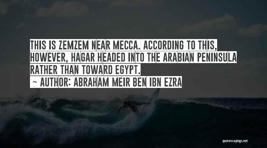 Ibn Ezra Quotes By Abraham Meir Ben Ibn Ezra