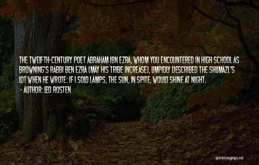 Ibn Ezra Quotes By Leo Rosten