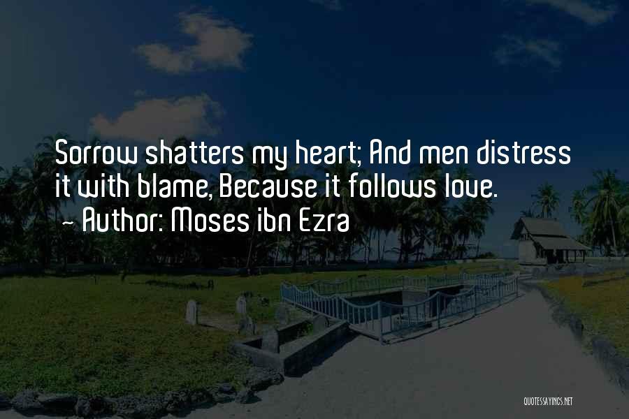 Ibn Ezra Quotes By Moses Ibn Ezra