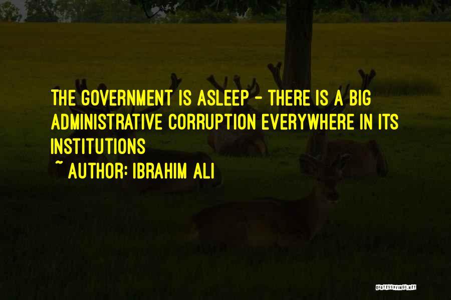 Ibrahim Ali Quotes 226851
