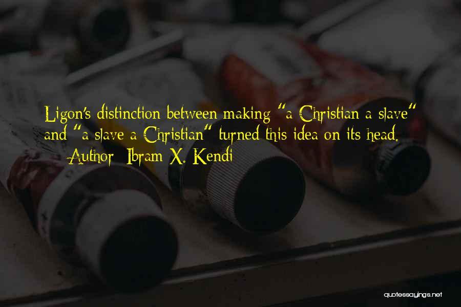 Ibram X. Kendi Quotes 877418