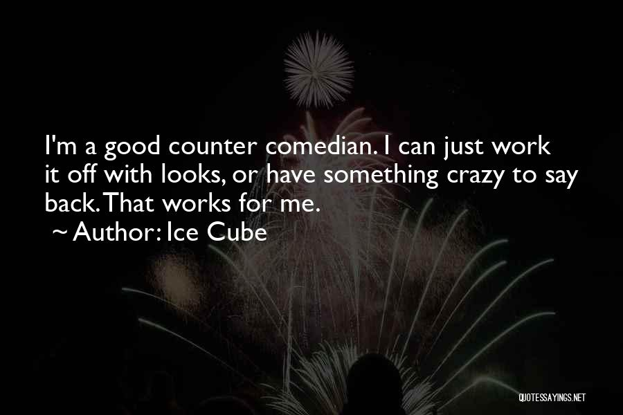 Ice Cube Quotes 1244331