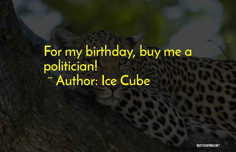 Ice Cube Quotes 1328854