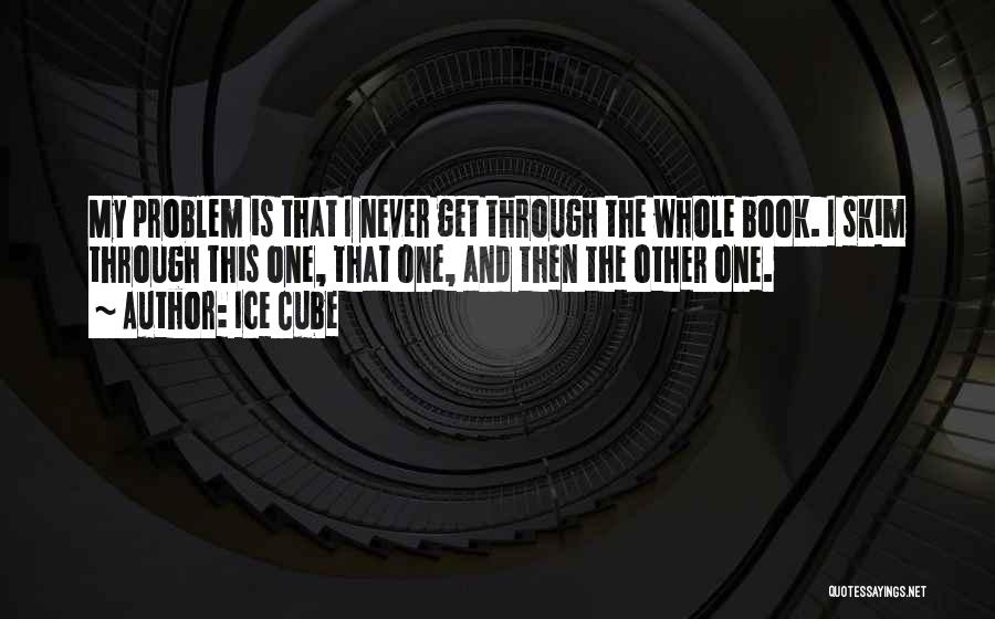 Ice Cube Quotes 1503689