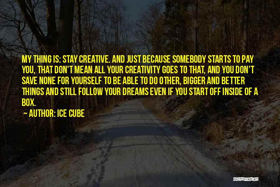 Ice Cube Quotes 1719674
