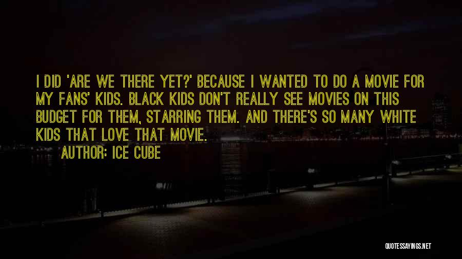 Ice Cube Quotes 1827212