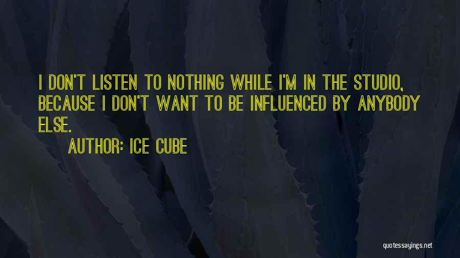 Ice Cube Quotes 1939704