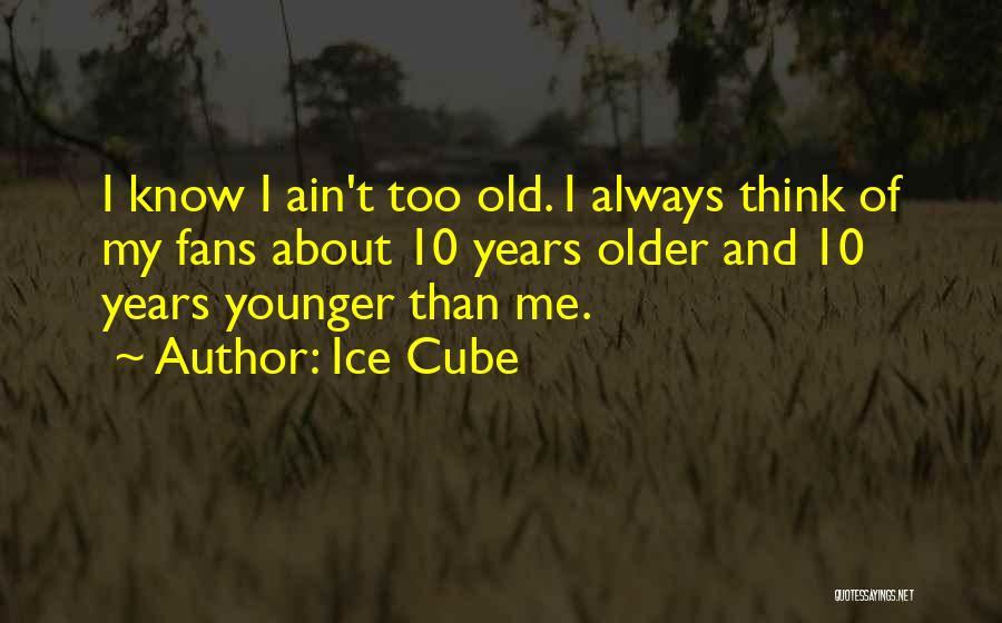 Ice Cube Quotes 1974634