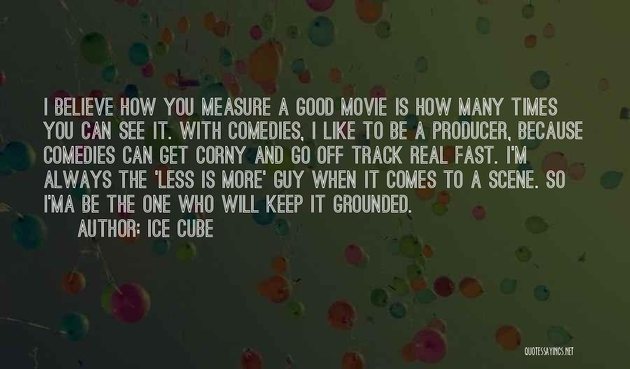 Ice Cube Quotes 2083293