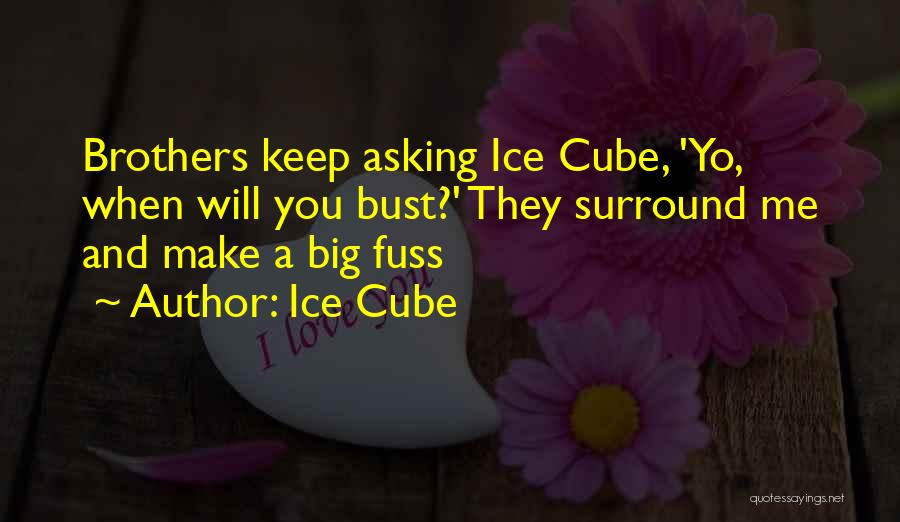 Ice Cube Quotes 735724