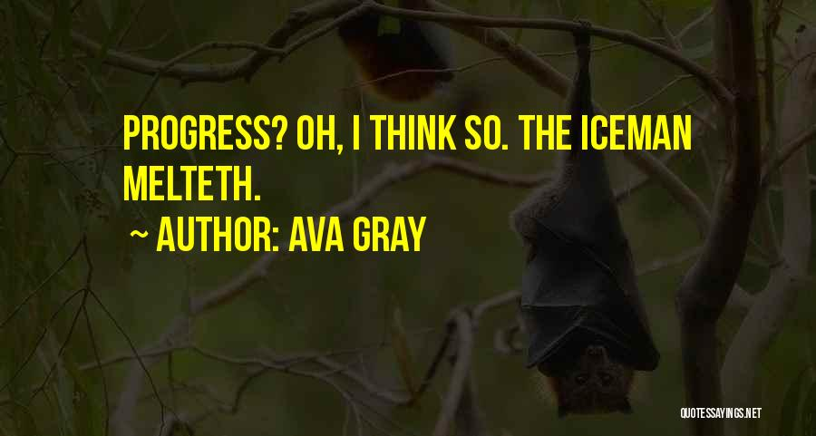 Iceman Quotes By Ava Gray