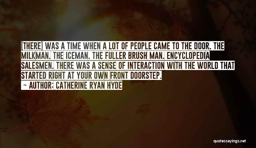 Iceman Quotes By Catherine Ryan Hyde