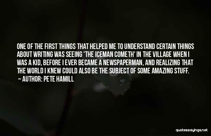 Iceman Quotes By Pete Hamill