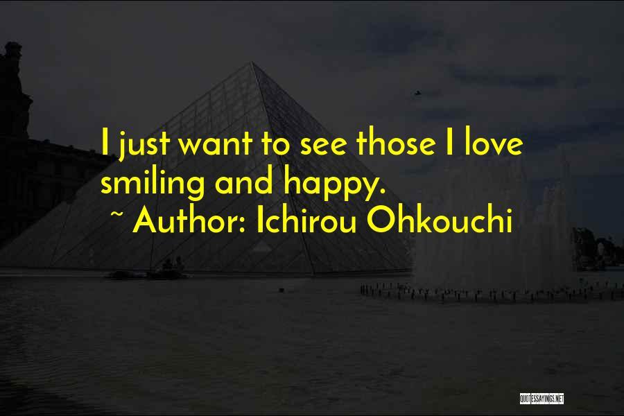 Ichirou Ohkouchi Quotes 1227050