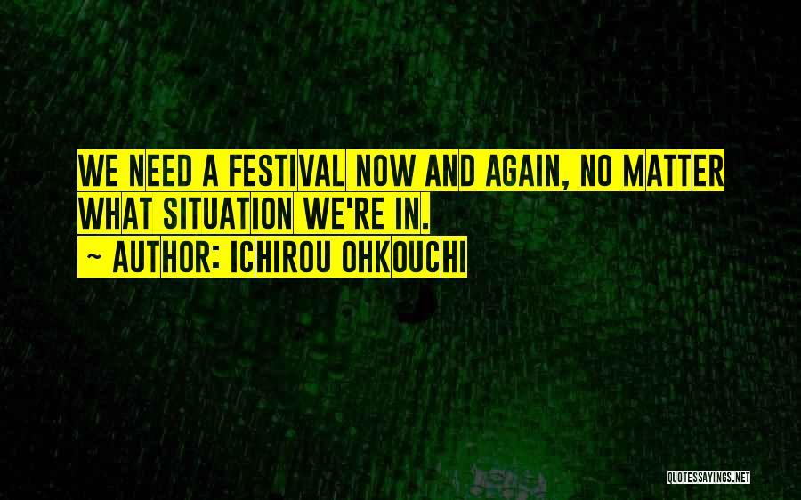 Ichirou Ohkouchi Quotes 409422