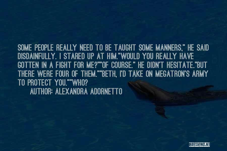 I'd Fight For You Quotes By Alexandra Adornetto