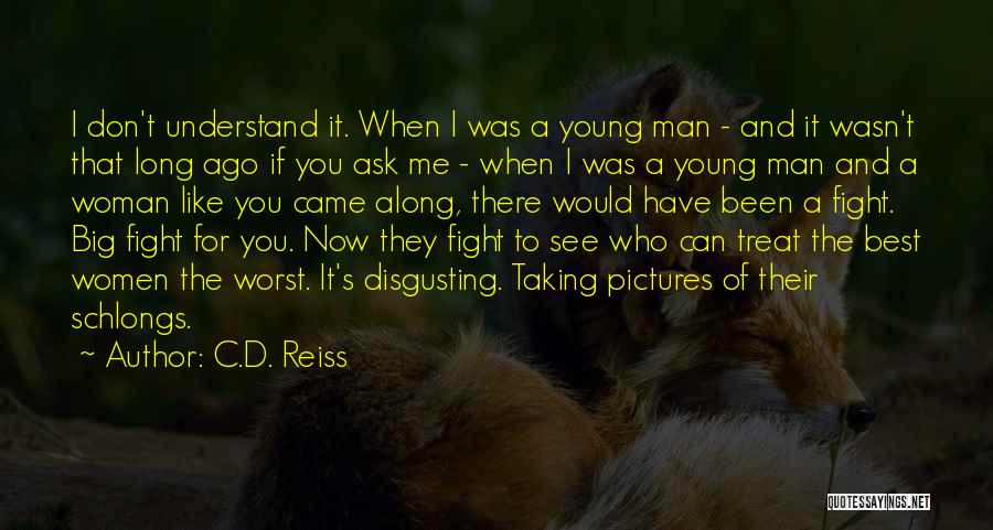 I'd Fight For You Quotes By C.D. Reiss
