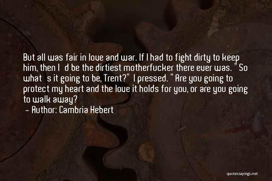 I'd Fight For You Quotes By Cambria Hebert