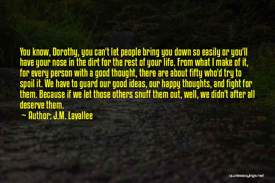 I'd Fight For You Quotes By J.M. Lavallee