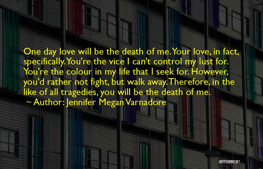 I'd Fight For You Quotes By Jennifer Megan Varnadore