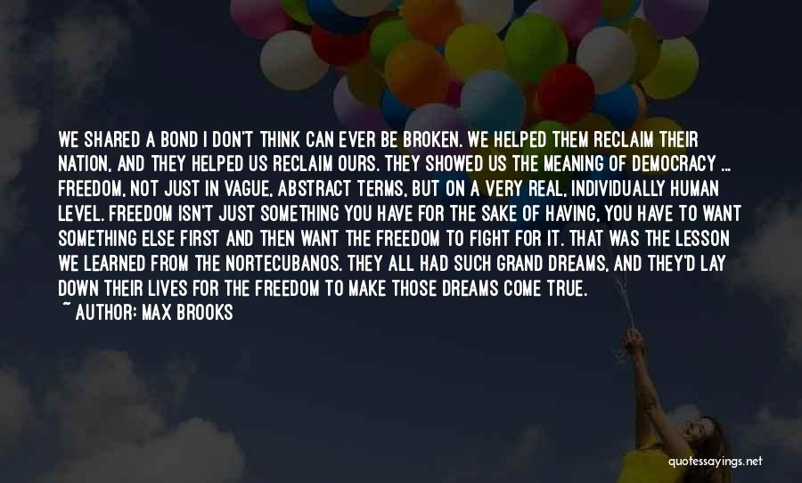 I'd Fight For You Quotes By Max Brooks
