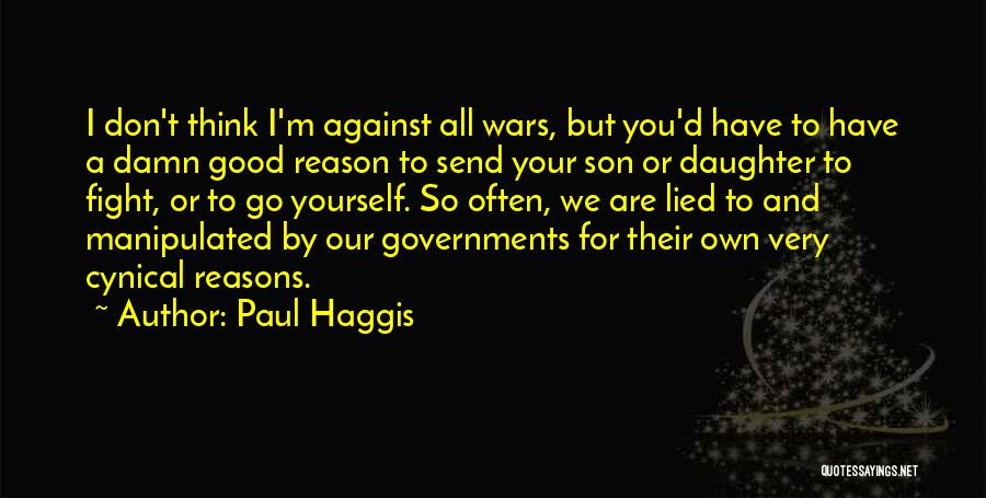 I'd Fight For You Quotes By Paul Haggis