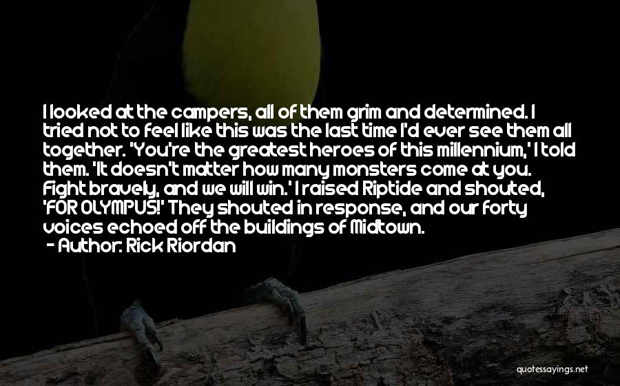 I'd Fight For You Quotes By Rick Riordan