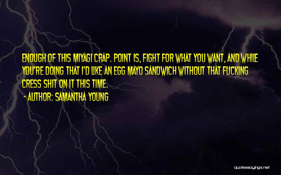 I'd Fight For You Quotes By Samantha Young