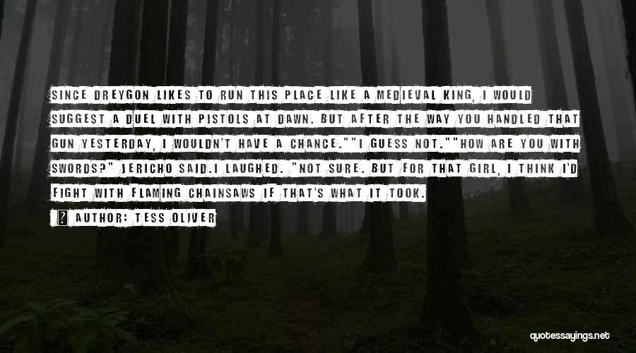 I'd Fight For You Quotes By Tess Oliver